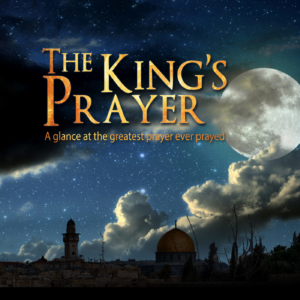 The King Prays for all Believers